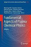 Fundamental Aspects of Plasma Chemical Physics : Kinetics, Roberto Celiberto, 1441981845