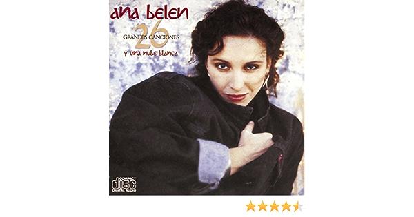 26 Grandes Canciones Y Una Nube Blanca de Ana Belén en Amazon ...