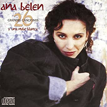 26 Grandes Canciones Y Una Nube Blanca de Ana Belén en ...