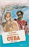 Le journal de Zoé Pilou à Cuba par Guénot