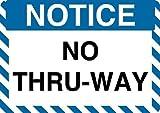 "Graphical Warehouse Notice No Thru-Way Floor Sign-12"""