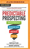 img - for Predictable Prospecting: How to Radically Increase Your B2B Sales Pipeline book / textbook / text book