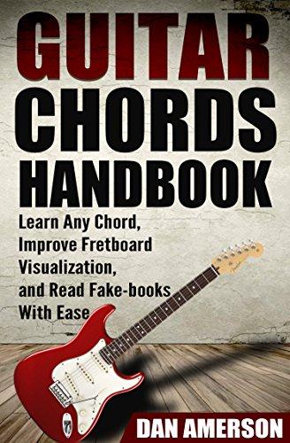 Guitar Chords Handbook: Learn Any Chord, Improve Fretboard ...