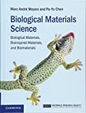 img - for Biological Materials Science: Biological Materials, Bioinspired Materials, and Biomaterials book / textbook / text book