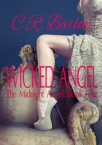 Wicked Angel: A Tragic Romance (The Midnight Angel Book 4)