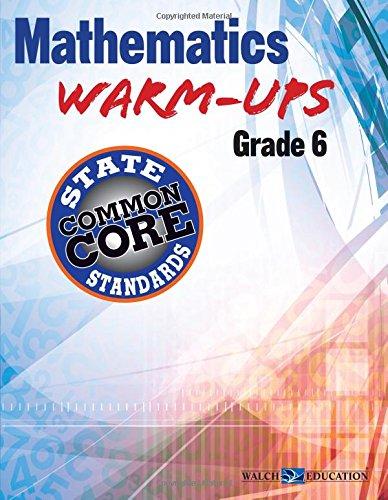 Mathematics Warm-Ups for CCSS, Grade 6