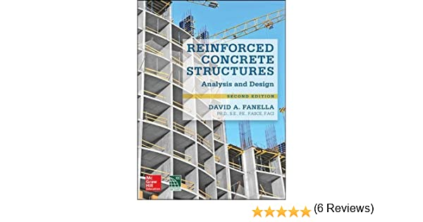 Reinforced concrete structures analysis and design second reinforced concrete structures analysis and design second edition david fanella 9780071847841 amazon books fandeluxe Image collections