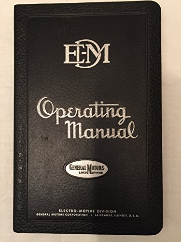 Model E7 Passenger Locomotive Operating Manual No. 2300