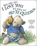 img - for You Are My I Love You / T  eres mi  yo te quiero  book / textbook / text book