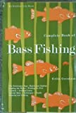 img - for Complete Book Of Bass Fishing book / textbook / text book