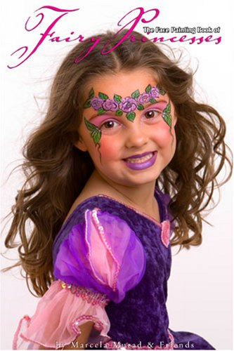 The Face Painting Book of Fairy Princesses]()