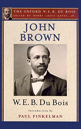 (John Brown (The Oxford W. E. B. Du Bois) )