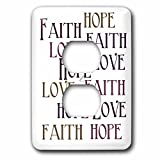 3dRose lsp_186717_6 Faith Hope Love - 2 Plug Outlet Cover