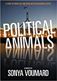 Front cover for the book Political animals by Sonya Voumard