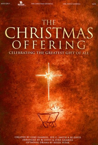 Download The Christmas Offering-Satb: Celebrating the Greatest Gift of All pdf epub