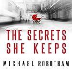 The Secrets She Keeps | Michael Robotham
