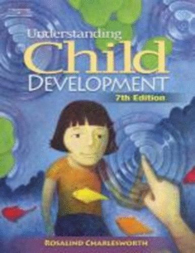 Understanding Child Development: For Adults Who Work With Young Children 7th Edition (Book Only) Paperback