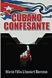 Cubano Confesante (Spanish Edition)
