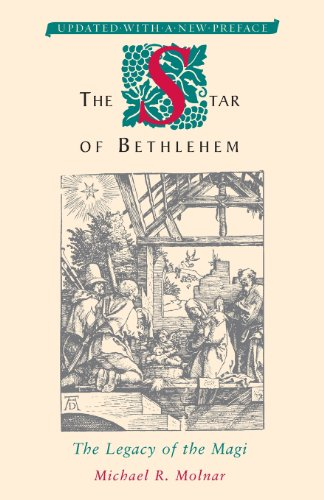 The Star of Bethlehem: The Legacy of the Magi