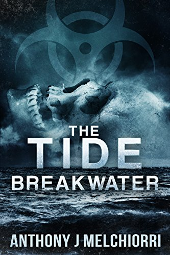 The Tide: Breakwater (Tide Series Book 2) by [Melchiorri, Anthony J]