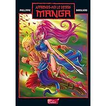 Apprends-moi le dessin Manga