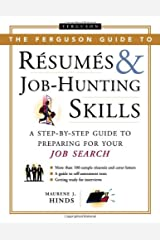 The Ferguson Guide To Resumes And Job Hunting Skills: A Step-by-Step Guide to Preparing for Your Job Search Hardcover