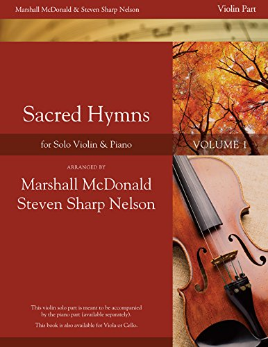 Sacred Hymns, Vol. 1 (Violin/Flute Booklet with Piano Accompaniment (Nelson Violin)
