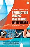 Production Mixing Mastering 4th Edition
