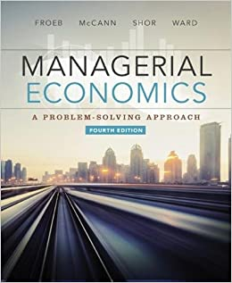 Managerial economics luke froeb brian mccann michael ward mike managerial economics luke froeb brian mccann michael ward mike shor 9781305259331 books amazon fandeluxe Choice Image