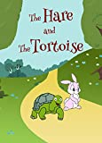 The Hare and The Tortoise (Story Books)