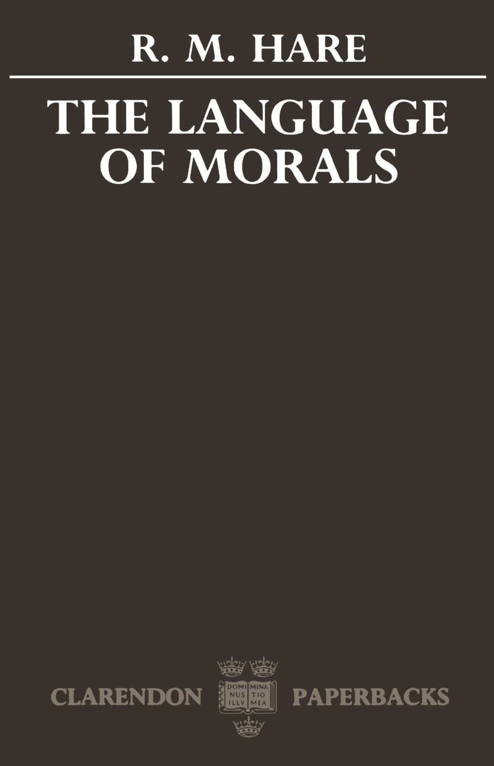 The Language of Morals (Oxford Paperbacks) by Oxford University Press