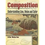 Composition: Understanding Line, Notan and Color (Dover Art Instruction)