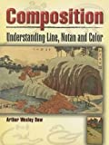img - for Composition: Understanding Line, Notan and Color (Dover Art Instruction) book / textbook / text book