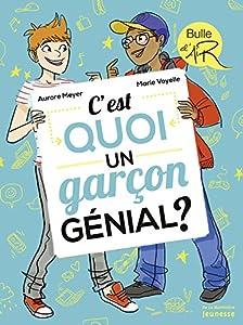 """Afficher """"C'est quoi un garçon génial ?"""""""