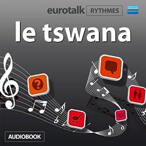 EuroTalk Rhythmes le tswana Audiobook