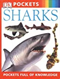 Sharks, Dorling Kindersley Publishing Staff, 0789495929