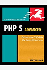 PHP 5 Advanced: Visual QuickPro Guide Paperback