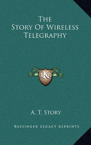 Read Online The Story Of Wireless Telegraphy ePub fb2 ebook