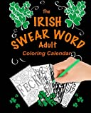 The Irish Swear Word Adult Coloring Calendar 2018