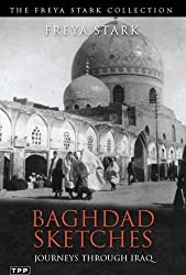 Baghdad Sketches: Journeys through Iraq (Tauris Parke Paperbacks)