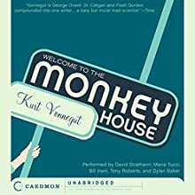 Welcome to the Monkey House Audiobook by Kurt Vonnegut Narrated by David Strathairn, Maria Tucci, Bill Irwin, Tony Roberts, Dylan Baker