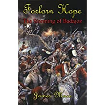 Forlorn Hope: The Storming of Badajoz