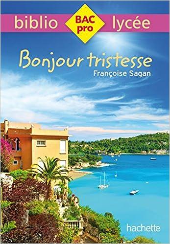 Bibliolycée Pro - Bonjour Tristesse De Françoise Sagan [Descargar Gratis Para Teléfonos Móviles]