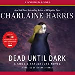 Dead Until Dark: Sookie Stackhouse Southern Vampire Mystery #1 | Charlaine Harris