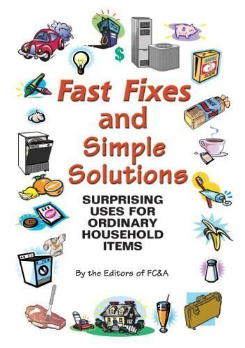 Fast Fixes and Simple Solutions: Surprising Uses for Ordinary Household Items PDF