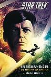 Star Trek - The Original Series 1: Feuertaufe: McCoy – Die Herkunft der Schatten