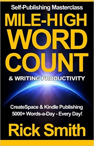 Self Publishing Masterclass Mile High Word Count Writing
