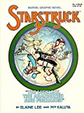 Starstruck: The Luckless, the Abandoned, and the Forsaked (Marvel Graphic Novel Series No. 13)