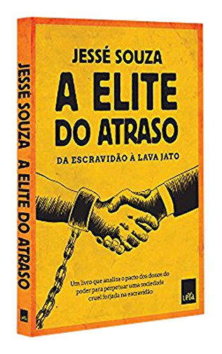 A Elite do Atraso