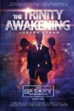 img - for The Trinity Awakening (The Seckry Sequence Book 2) (Volume 2) book / textbook / text book